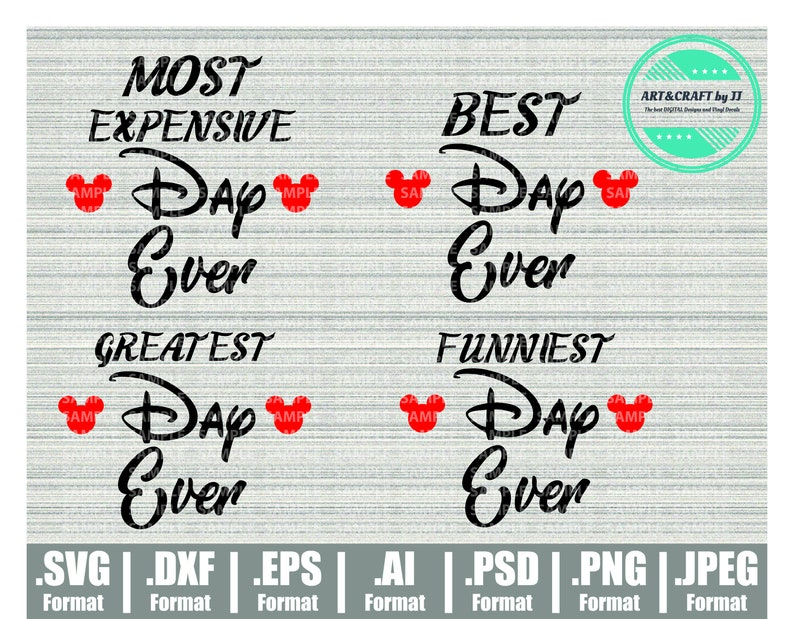 Best day ever svg, Disney svg, Most expensive day ever svg, Svg files for  Cricut Silhouette Cameo Brother ScanNCut
