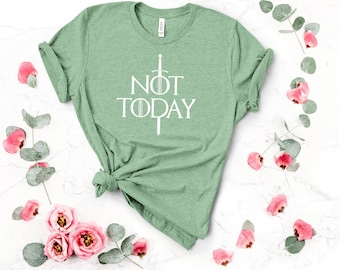 0fe416efe Arya Stark Not Today Game of Thrones T-Shirt, Funny Popular Game of Thrones  Shirt, GOT Gift, Arya Quote Final Season, Game of Thrones Tee