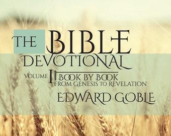 The Bible Devotional Volume One is an inspirational journey through each book of the Bible, written to inspire your walk with Jesus.