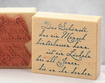 rubber stamp The most beautiful thing a person can leave behind