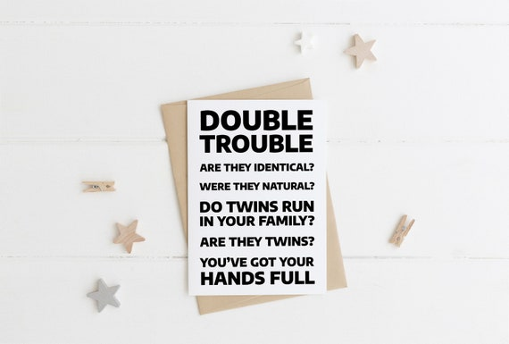 Funny Twins Card With Quotes Funny Twins Congratulations Card Funny Quotes Twins Greetings Card Funny Baby Twins Card