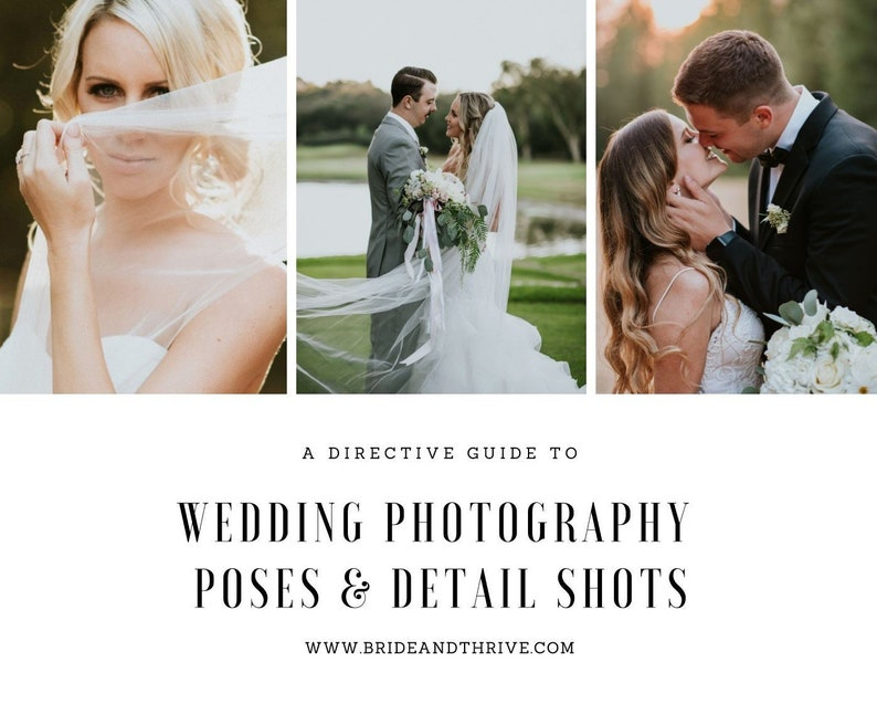 Wedding Posing Guide for Photographers, Photographer Prompts, Detail Shots,  Client Direction, Wedding Photo Inspiration, Posing Guide
