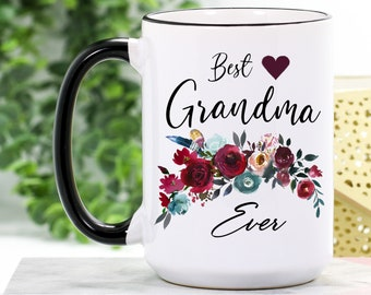 433854bc7e4 Grandma Mug - Best Grandma Gifts - Grandma Coffee Cup - Best Grandma Ever  Mug - Grandma Coffee Mug - Mothers Day Gift for Grandma - Birthday