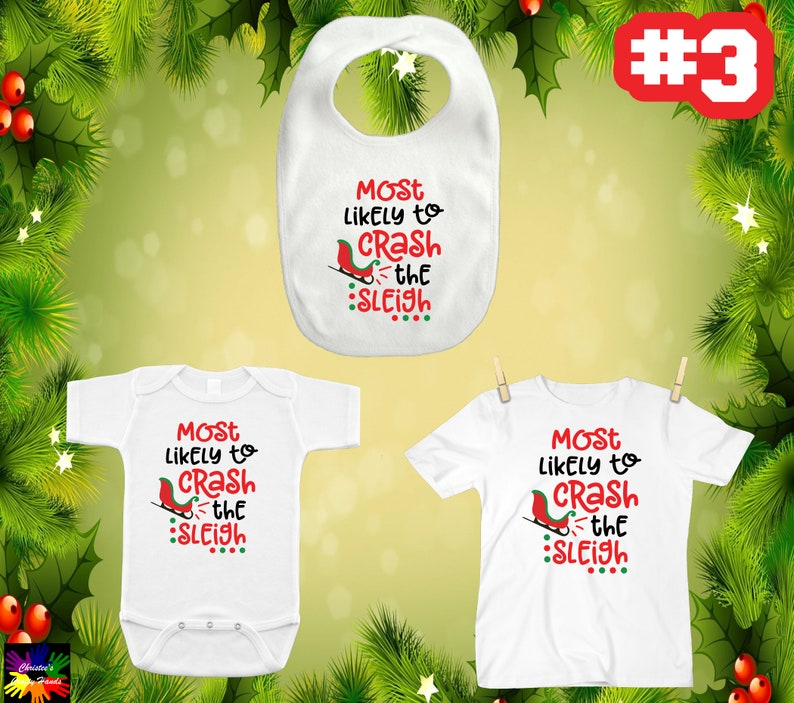 Christmas Bibs Shirts ~ Most Likely To ~ Be On The Naughty List ~ Eat Santa/'s Cookies ~ Peek In Presents ~ Spread Christmas Cheer Jumpers