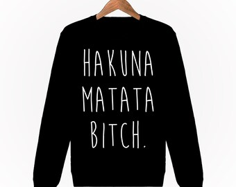 51abca8bbc48f Sweatshirt Homme Femme Hakuna Matata Bitch Disney Le Roi Lion Mode Paris  Fashion Noir Black Hoodie S M L XL XXL Designer Logo