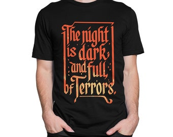 fd027188f Game Of Thrones T-Shirt, The Night Is Dark And Full Of Terrors Shirt, Men's  Women's All Sizes