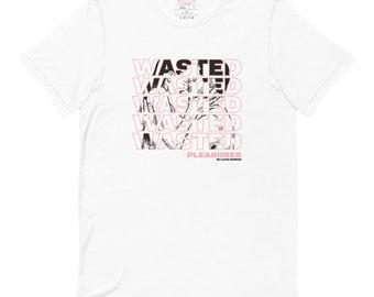 """Short-Sleeve Unisex T-Shirt """"Wasted"""""""
