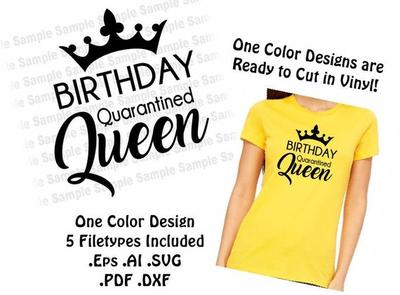 Quarantined Birthday Queen Vector Digital Download File Eps Etsy