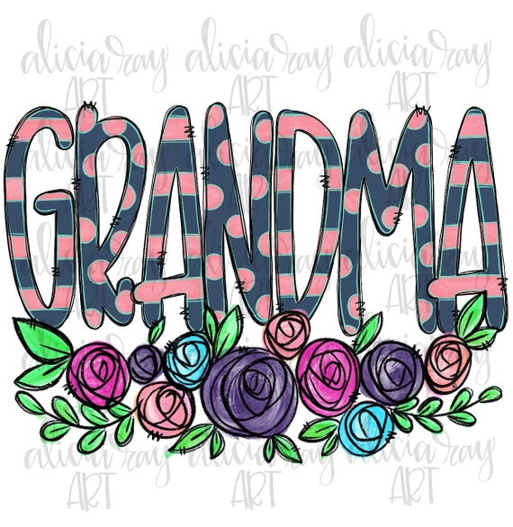 In A World Full Of Grandmas Be A Granny Png File Instant Download Png Printable Digital Print Design Mother/'s Day Png Download