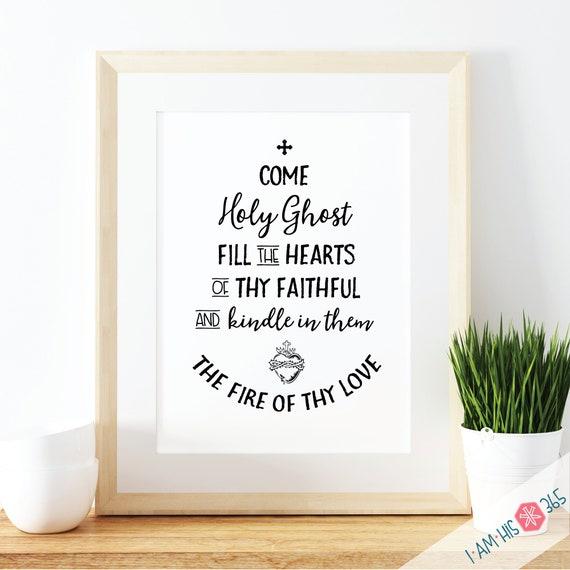 Come Holy Ghost  Art Print - 8.5x11 Printable Catholic Scripture Art Print PDF Instant Digital Download - Catholic Bible Verse