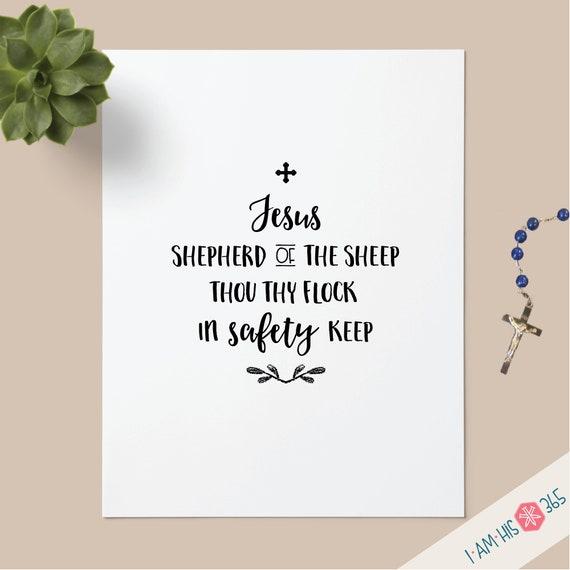 Shepherd of Thy Sheep Catholic Art Print - 8.5x11 Printable Catholic Scripture Art Print PDF Instant Digital Download - Catholic Bible Verse