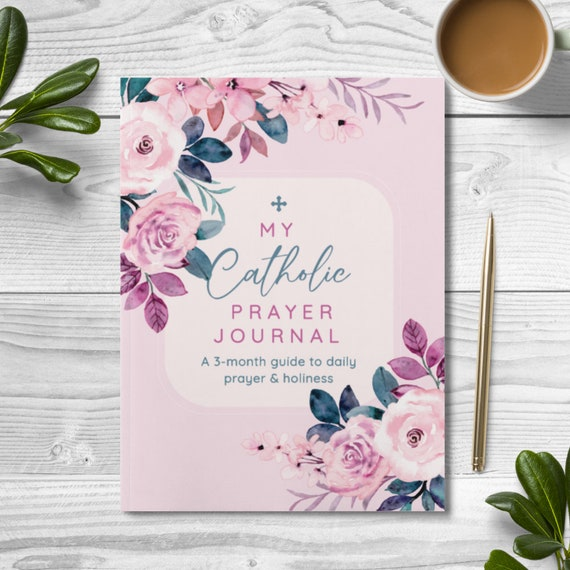 Catholic Prayer Journal : 3-Month Guide - Prayer Prompts - For Bible Study, Scripture Memorization, Prayer Tracking and Gift Giving
