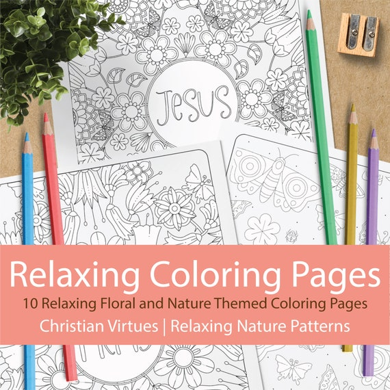 Relaxing Christian Coloring Pages - 10 Pages for Instant Download - Nature, Relaxing, Christian, Virtue, Pattern Coloring Pages
