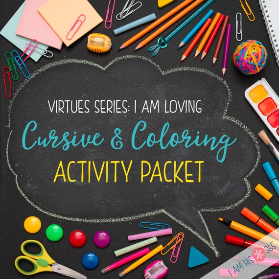 Cursive & Coloring Activity Packet  - Catholic Virtues Series for Children. - Printable Activity Pages - I AM LOVING