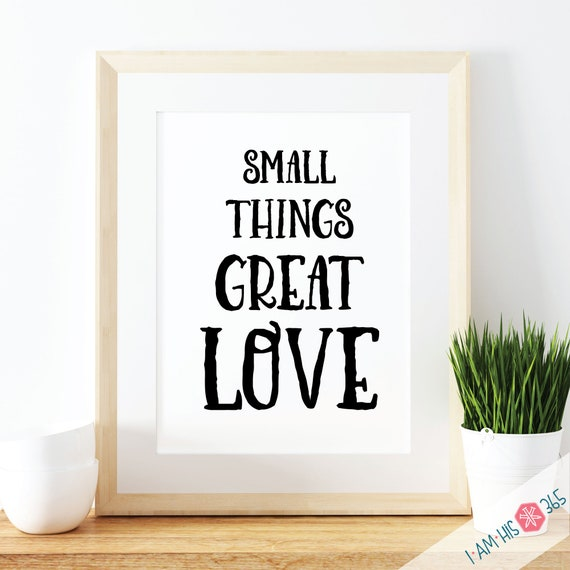 Small Things Great Love Prayer Print - Catholic Prayer Printable Christian Print PDF Download