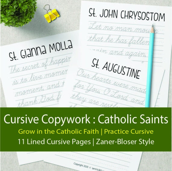 Cursive Handwriting Copy Work with Quote from Catholic Saints to Practicing Handwriting   Grades 3 - 12   Traditional Catholic Education
