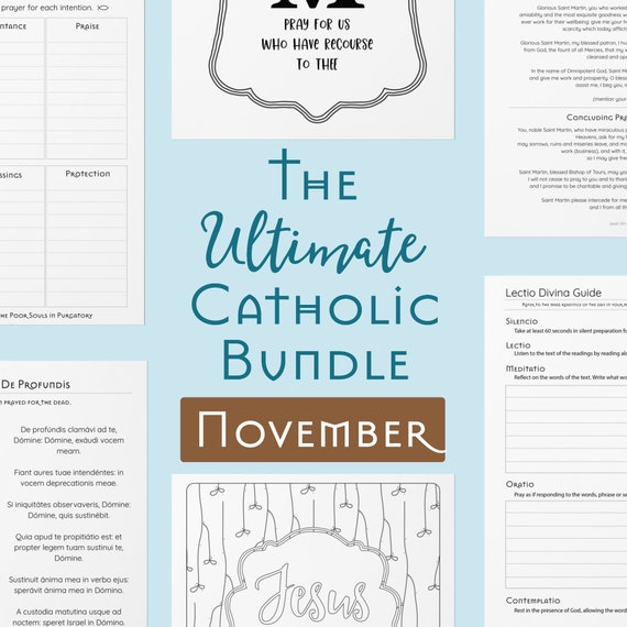 Ultimate Catholic Bundle - Printables for November - Traditional Catholic Planner Pages, Prayers, Scripture Guides, Coloring Pages, Journals
