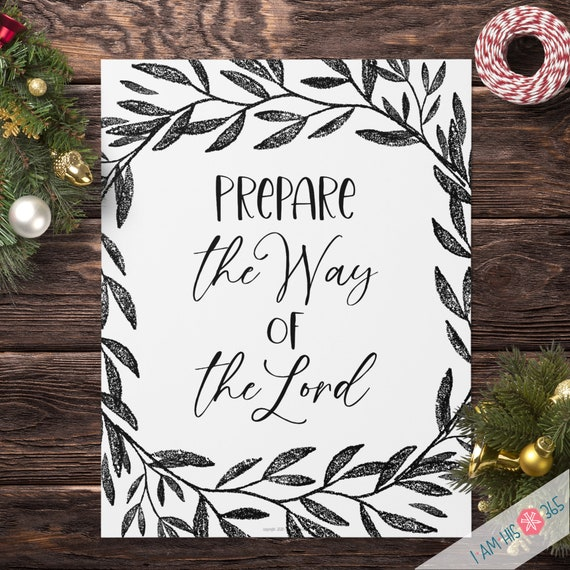 Prepare the Way of the Lord Christian Advent Print - Quote Wall Print, Advent, Christian wall art, Christmas Decor Print PDF Download