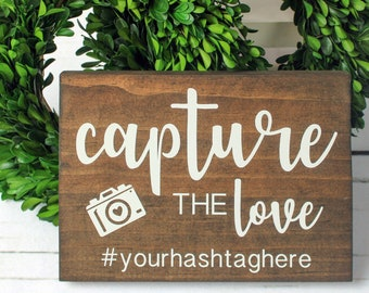 Capture the Moment Hashtag Sign PRINTABLE 8x1016x20\u201d Rustic Wood Style Sign Tag Your Photos on Social Media