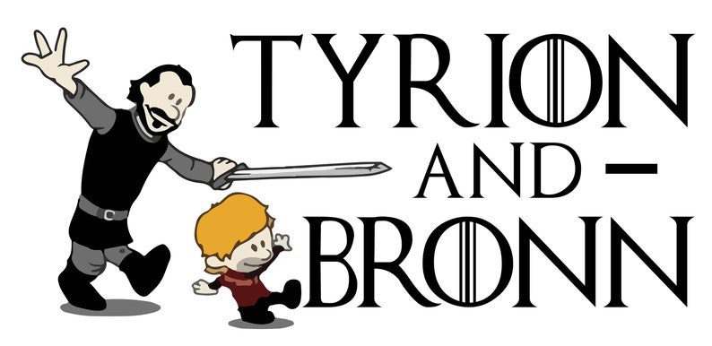 Calvin And Hobbes Game Of Thrones Satire Tyrian And Bronn Etsy