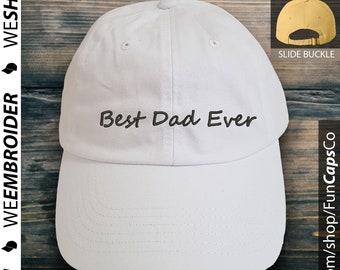 57f9b85880e Best Dad Ever Dad Hat