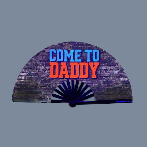 Come To Daddy Fan (UV GLOW) - Circuit Party Fans