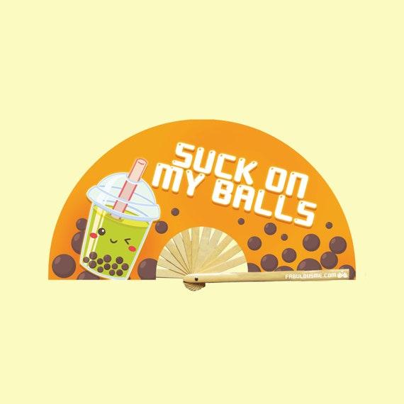 Suck On My Balls Fan (UV GLOW) - Circuit Party Fans