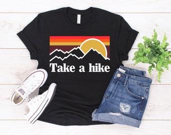 cea6276cfc9 Take a hike shirt