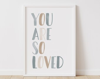You Are So Loved Print Etsy
