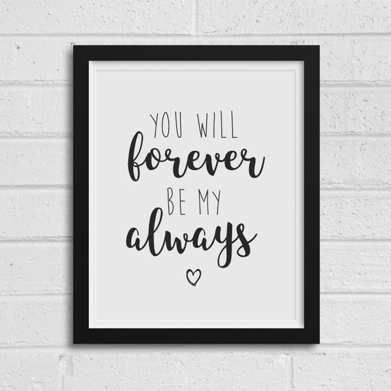 picture about Printable Love Quotes titled Printable Wall Take pleasure in Quotations Oneself Will Permanently Be My Generally Indicator Printable Newlywed Present Black and White Take pleasure in Sayings Marriage Prints