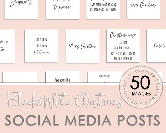 50 Black and White Christmas Instagram Posts, Black and White Christmas  Quotes, Social Media Holiday Quotes, Social Media Christmas Template
