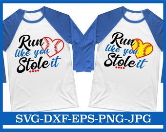 0ac7ec63 Run Like You Stole It SVG, Funny Sayings svg, Funny Softball svg, Funny  Baseball svg, Women's Sports Quote, Funny Baseball, Funny Softball