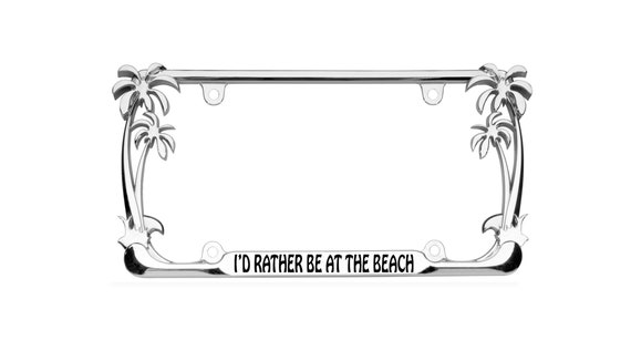 white I/'d rather be at THE BEACH License Plate Frame