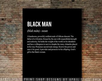Black Man Definition Poster, Strong Black Man, Black Art, Melanin Ethnic African Male, Art for Black Men, Black art work, Empowerment, Love