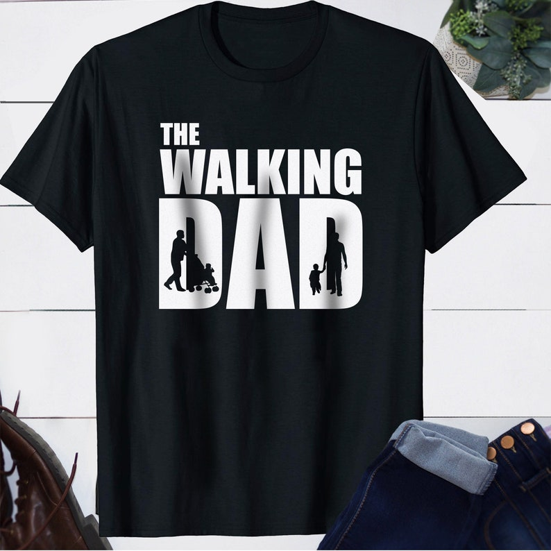 The Walking Dad Funny Hoodie Dad Father Gift Daddy Dead
