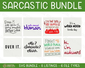 Sarcastic Bundle - SVG BUNDLE - Funny SVG Bundle, Awkward Silly Quotes, Anti-Social Weird Mood, Sarcastic Printables, Personal & Commercial