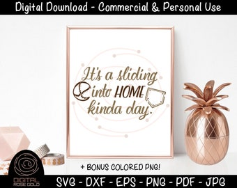 It's A Sliding Into Home Kinda Day - Baseball SVG, Summer Vacation Ball Game SVG, Sports Home Base Home Run Design, Personal & Commercial