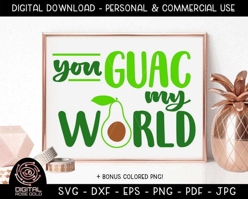 You Guac My World  Avocado SVG Funny Vegetable SVG Avocado image 0