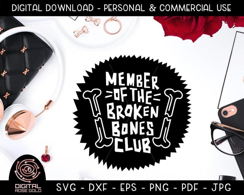 Member of the Broken Bones Club  Funny Halloween Design SVG image 0