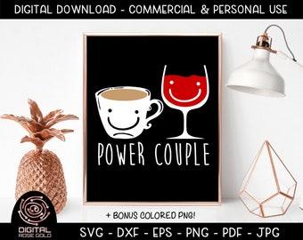 Power Couple - Funny Coffee Wine SVG, Coffee Mug SVG Cut File, Caffeine Coffee Mug Wine Glass Design, Bridal Shower Gift, Wedding Present