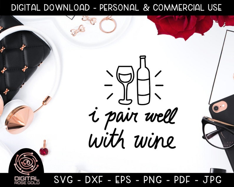 I Pair Well With Wine  Funny Wine SVG Wine Pairing Design image 0
