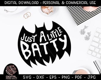 Just A Little Batty - Funy Fall SVG, Halloween SVG, Scary Costumes Bat Design, Kids Halloween Shirt, Funny Holiday Party, Digital Cut File