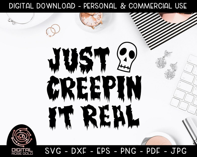 Just Creepin It Real  Funny Halloween SVG Skeleton Ghost image 0