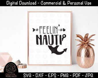 Feelin Nauti - Summer SVG, Swimming Water Beach SVG, nautical svg file, vacation design, Personal and Commercial Use SVG Digital Cut Files