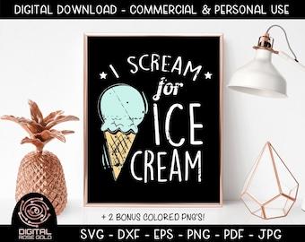 I Scream For Ice Cream - Ice Cream SVG Cut File, Summer Vacation SVG, Sweet Treats, Ice Cream Truck, Yummy Food Printable, Cones Sprinkles
