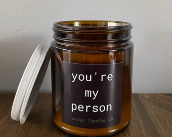 You're My Person Candle