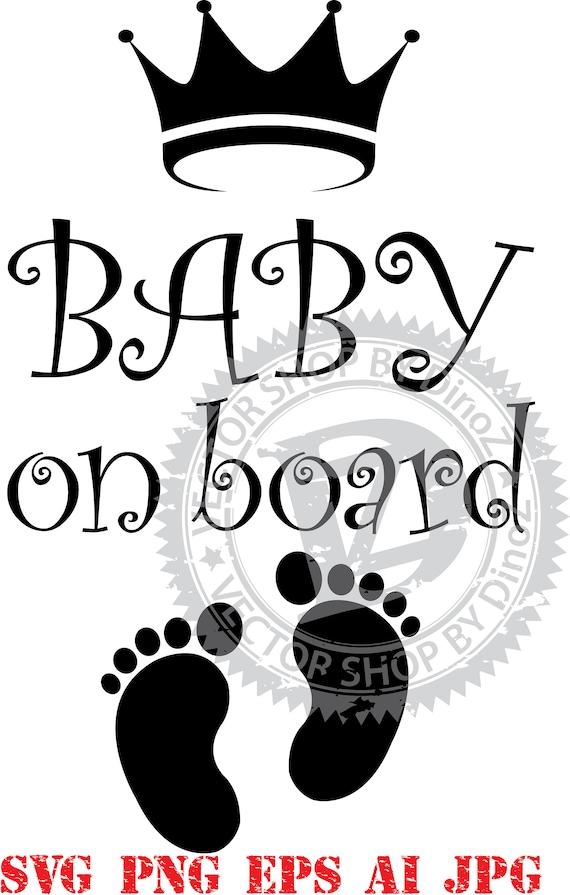 Baby On Board Svg Clipart Newborn Svg Image Svg Png Eps Etsy