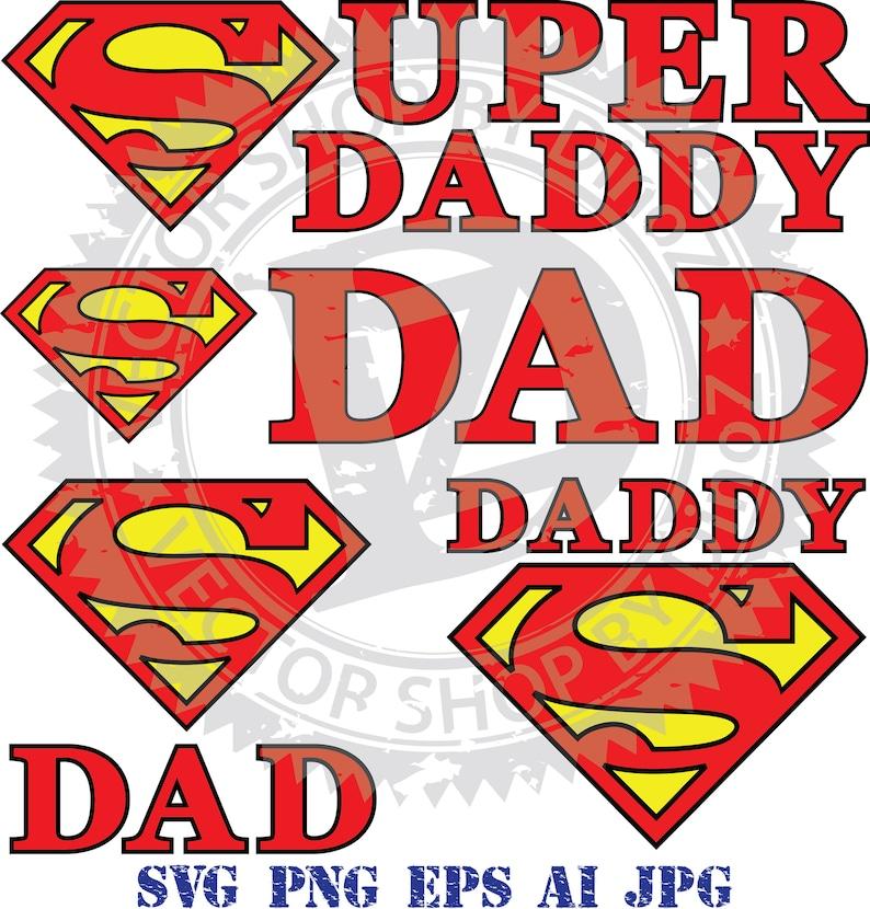 Super Daddy SVG clipart, super Dad sticker, vector illustration - Svg, Png,  Eps, Ai, Jpg