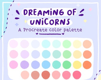 Dreaming of Unicorns Procreate Color Palette - pastel colors, cute color palette, pastel, procreate colors, happy colors