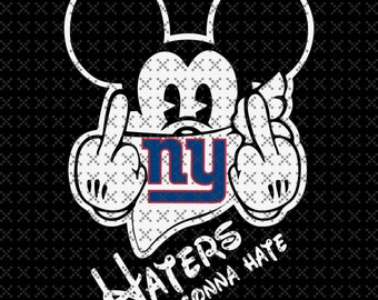 447279f19 Giants Mickey Haters Gonna Hate Svg, png, eps, dxf